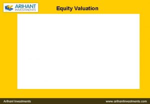 Equity Valuation Valuation of shares EPS Why does