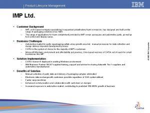 Product Lifecycle Management IMP Ltd Customer Background IMP
