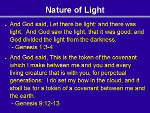 Nature of Light And God said Let there