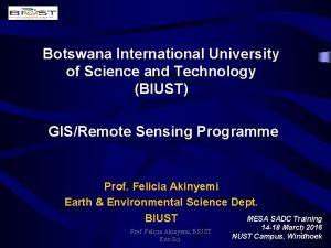 Botswana International University of Science and Technology BIUST