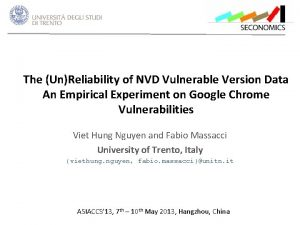 The UnReliability of NVD Vulnerable Version Data An