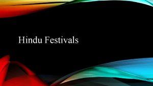 Hindu Festivals Diwali Festival Of Lights End of