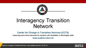 Interagency Transition Network Center for Change in Transition