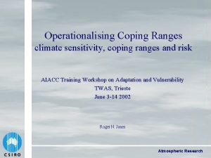 Operationalising Coping Ranges climate sensitivity coping ranges and
