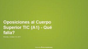 Oposiciones al Cuerpo Superior TIC A 1 Qu