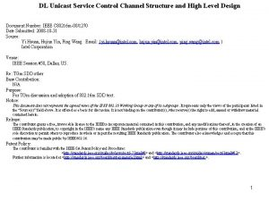 DL Unicast Service Control Channel Structure and High