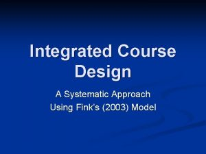 Integrated Course Design A Systematic Approach Using Finks