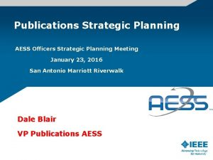 Publications Strategic Planning AESS Officers Strategic Planning Meeting