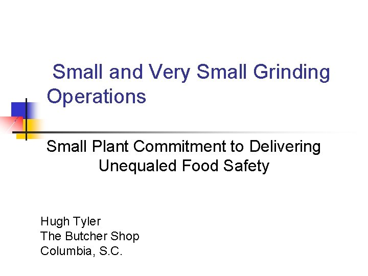 Small and Very Small Grinding Operations Small Plant