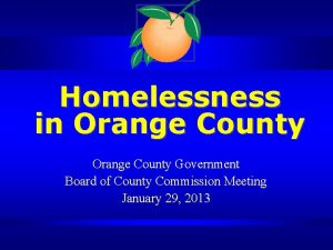 Homelessness in Orange County Government Board of County