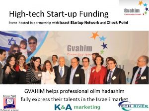 Hightech Startup Funding Event hosted in partnership with