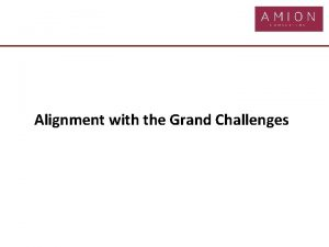 Alignment with the Grand Challenges Industrial Strategy Grand