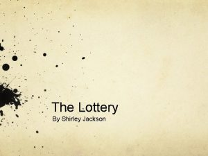 The Lottery By Shirley Jackson Warm Up Activity
