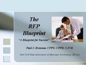 The RFP Blueprint A Blueprint for Success Paul