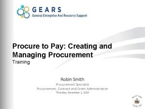 Procure to Pay Creating and Managing Procurement Training