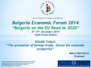 Bulgaria Economic Forum 2014 Bulgaria on the EU