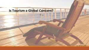 Is Tourism a Global Concern Cruise ship relaxing