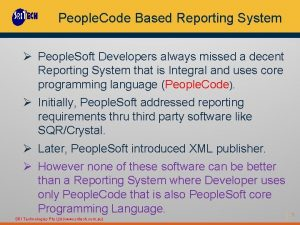 People Code Based Reporting System People Soft Developers