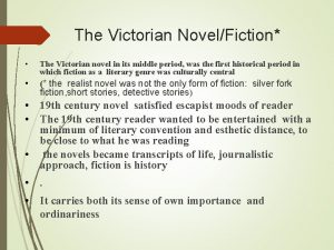 The Victorian NovelFiction The Victorian novel in its