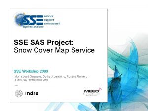 SSE SAS Project Snow Cover Map Service SSE