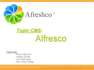 Topic CMS Alfresco Thnh vin Phm Tun Anh
