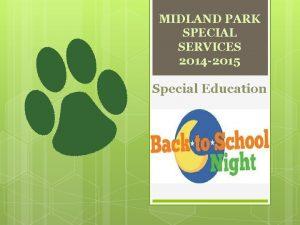 MIDLAND PARK SPECIAL SERVICES 2014 2015 Special Education