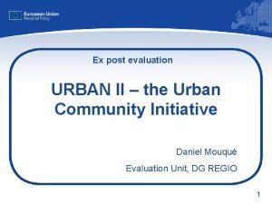 Ex post evaluation URBAN II the Urban Community