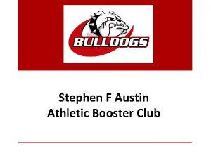 Stephen F Austin Athletic Booster Club 2018 19