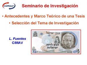 Seminario de Investigacin Antecedentes y Marco Terico de