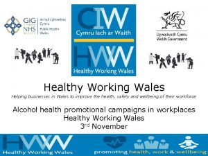 Healthy Working Wales Helping businesses in Wales to