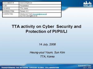 DOCUMENT GSC 13 PLEN23 FOR Presentation SOURCE TTA