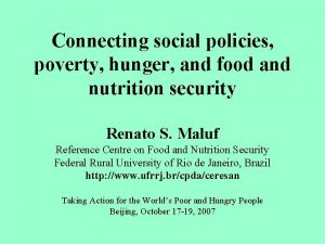 Connecting social policies poverty hunger and food and