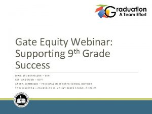 Gate Equity Webinar th Supporting 9 Grade Success