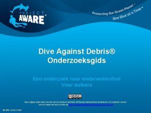 Dive Against Debris Onderzoeksgids Een onderzoek naar onderwaterafval