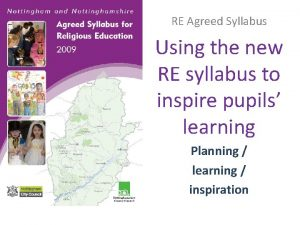 RE Agreed Syllabus Using the new RE syllabus
