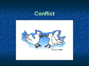 Conflict Hard Power means by which a country