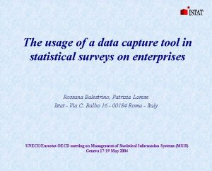 The usage of a data capture tool in