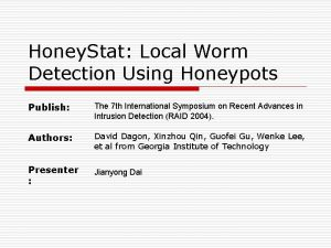 Honey Stat Local Worm Detection Using Honeypots Publish