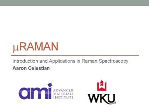 m RAMAN Introduction and Applications in Raman Spectroscopy