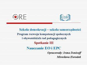 Szkoa demokracji szkoa samorzdnoci Program rozwoju kompetencji spoecznych