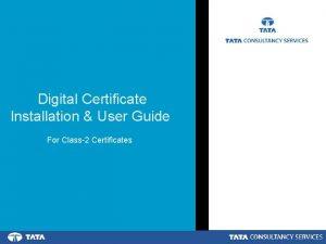 Digital Certificate Installation User Guide For Class2 Certificates