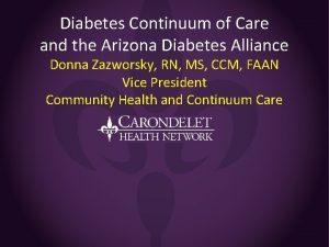 Diabetes Continuum of Care and the Arizona Diabetes