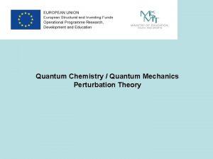 Quantum Chemistry Quantum Mechanics Perturbation Theory Electric field