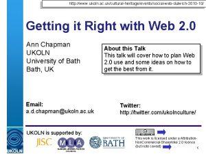 http www ukoln ac ukculturalheritageeventssocialwebdulwich2010 10 Getting it
