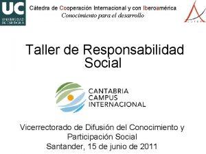 Ctedra de Cooperacin Internacional y con Iberoamrica Conocimiento