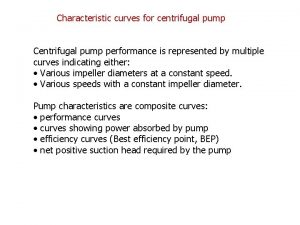 Characteristic curves for centrifugal pump Centrifugal pump performance