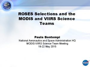 ROSES Selections and the MODIS and VIIRS Science