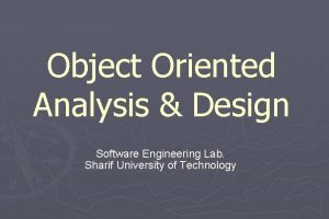 Object Oriented Analysis Design Software Engineering Lab Sharif