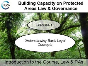 Building Capacity on Protected Areas Law Governance Exercise