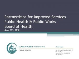 Partnerships for Improved Services Public Health Public Works